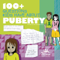 100 + Questions Kids Have about Puberty