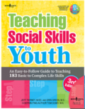 Teaching Social Skills to Youth: An Easy-to-Follow Guide to Teaching 183 Basic to Complex Life Skills (With CD) 3ed